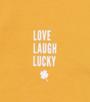 'love laugh lucky' Little Label organic cotton